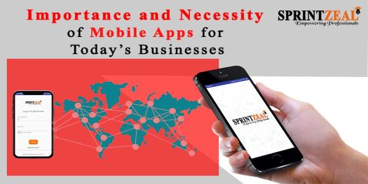 Importance and Necessity of Mobile Apps For Today's Businesses