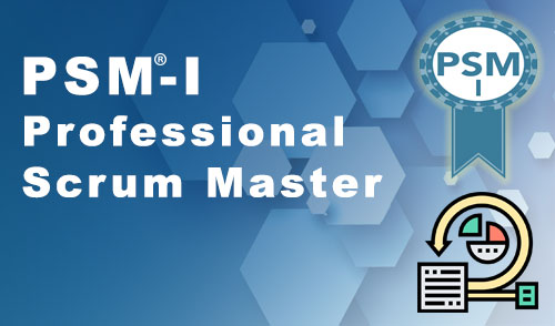 PSM® - Professional Scrum Master Certification